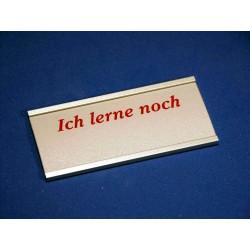 """Namensschild Modell 1530 """"Ich lerne noch"""""""
