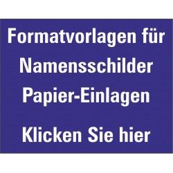 Downloaden von Format-Vorlagen für Papier-Einlagen zu unseren Namensschildern