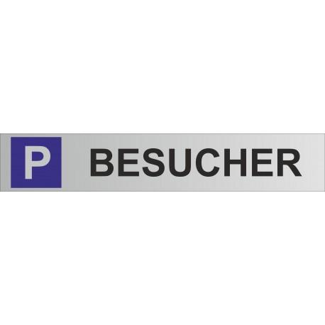 Parkplatz-Schild Aluminium 450x80mm P-Besucher