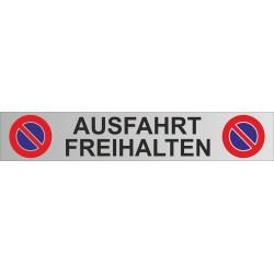 "Parkplatz-Schild Aluminium 450x80mm ""AUSFAHRT FREIHALTEN"""